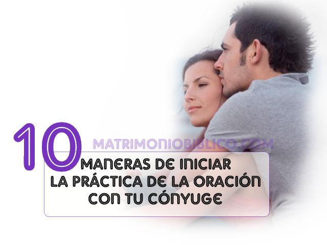 como incluir el habito de orar en tu matrimonio