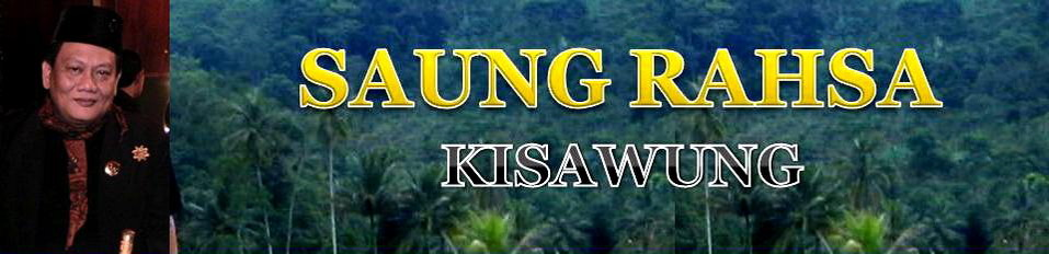 KISAWUNG  ( SAUNG RAHSA )
