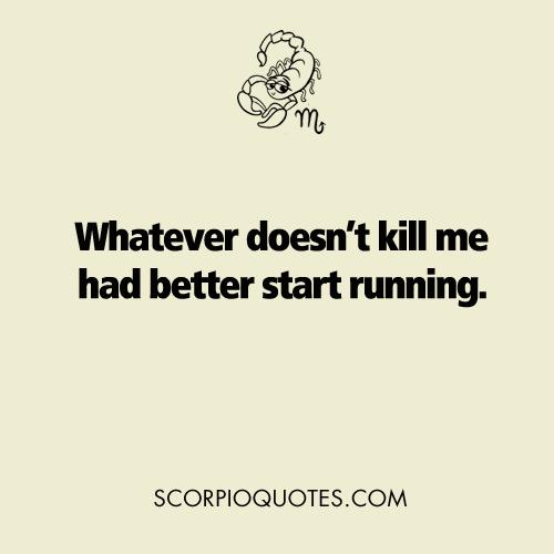 Funny Scorpio Quotes Pics # 7: