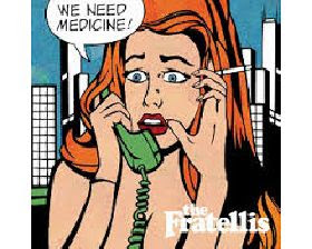 The fratellis nuevo disco we need medicine
