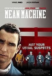 Đội Bóng Nhà Tù - Mean Machine