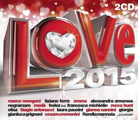 Radio Italia Love 2015: le canzoni di San Valentino