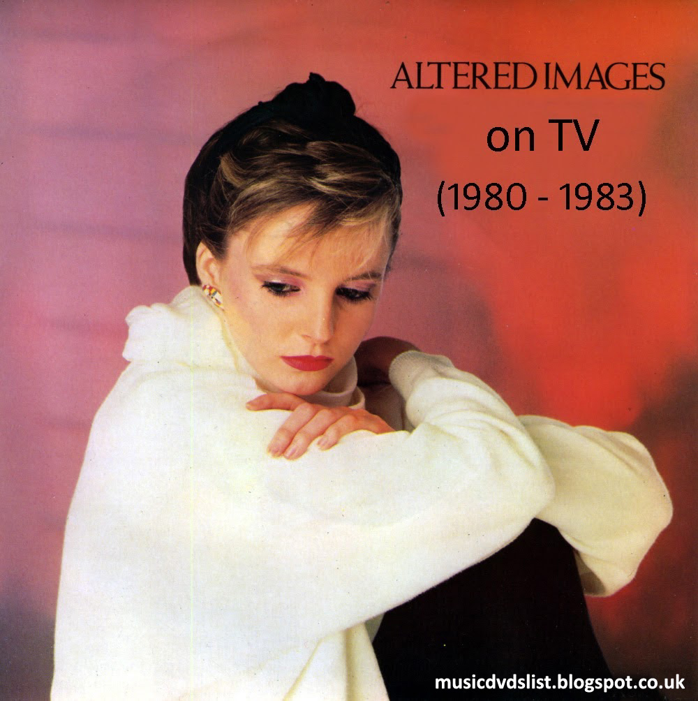 Peter C's Music TV & Video Archives: ALTERED IMAGES on DVD