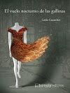Em espanhol: El vuelo nocturno de las gallinas