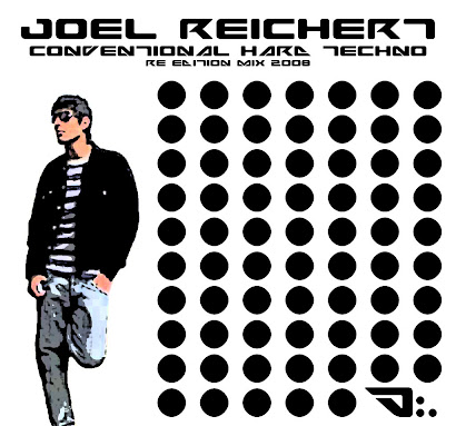 Joel Reichert - Conventional Hard Techno (Reedition mix 2008) (2008)