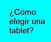 Elegir, Tablet, Comprar, Cómo, Tecnología,