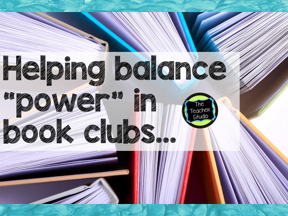 loved that lesson balancing power in book clubs the teacher