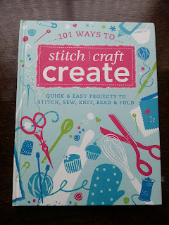101 Ways to stitch craft create