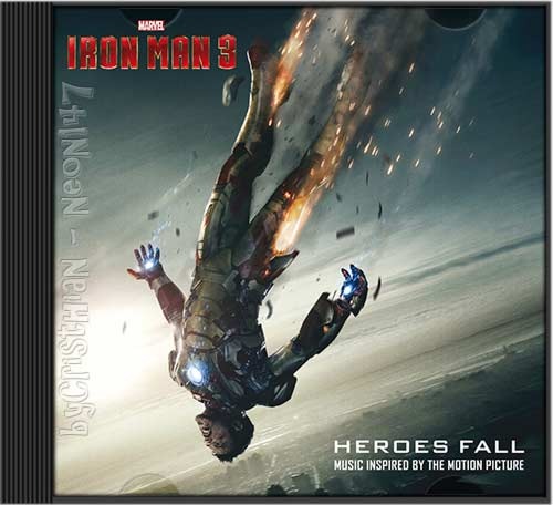 Iron Man 3: Heroes Fall (Music Inspired by The Motion Picture) (2013) (varios servidores)