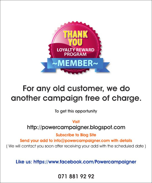 Complimentary Campaign for any Old Customer.