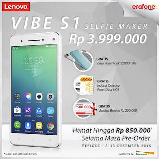 Promo Lenovo Vibe S1 Selfie Maker Bonus Powerbank + Data Internet 6 GB + Cashback di Erafone