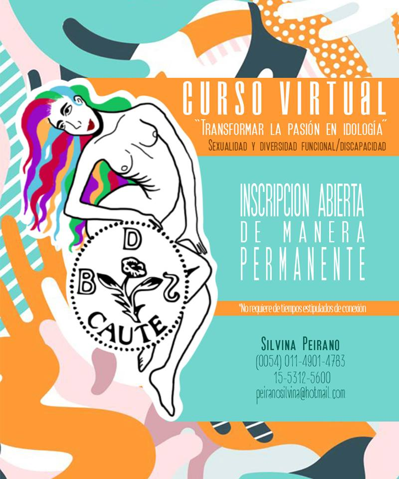 """CURSO VIRTUAL """"Transformar la pasión en ideología"""" Sexualidad y diversidad funcional/discapacidad"""
