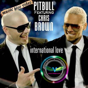 International Love Chris Brown on Pitbull   International Love Ft  Chris Brown 79mb Hulkshare Link