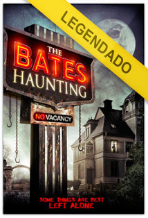 Assistir Filme The Bates Haunting Legendado – Online