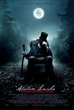 abraham lincoln: vampire hunter - president by day, hunter by night