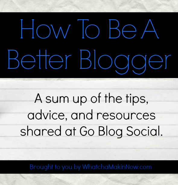 How to be a Better Blogger - Tips, Advice, and Resources shared at a blogger conference!