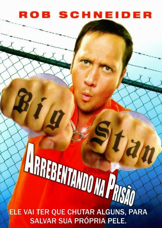 Big Stan: Arrebentando na Prisão – Dublado (2007)