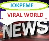 Jokpeme Viral World News & Politics - Europe,US,Middle East,UK,Asia,Africa,Latin America.