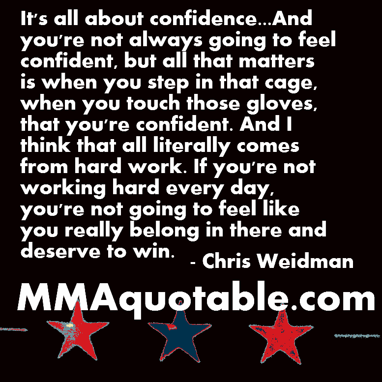 Confidence Quotes On Twitter: Motivational Quotes With Pictures (many MMA & UFC): Chris