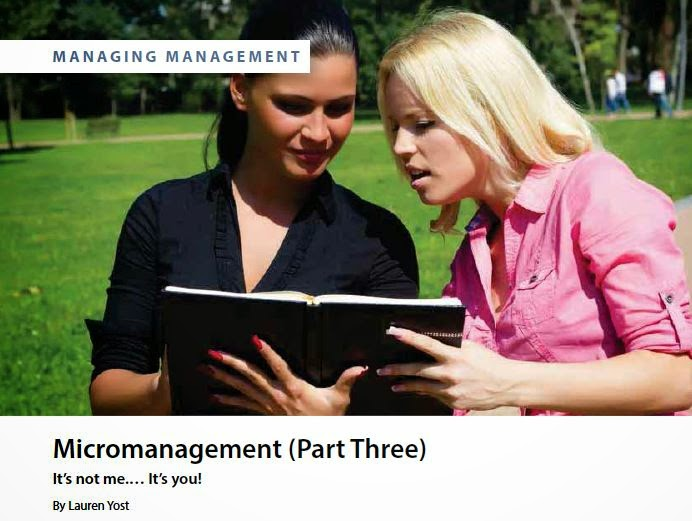 Micromanagement Part 3 by Lauren Yost