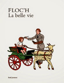 La belle vie, 2014