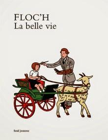 La belle vie, 2014