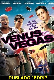 Assistir Venus e Vegas Dublado