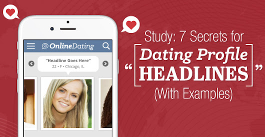 Examples of online dating profile headlines