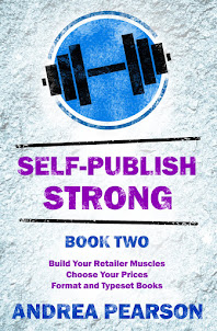 Self-Publish Strong Book Two