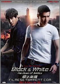 Black and White A Origem da Justiça Torrent Dublado