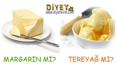margarin mi tereyağ mı