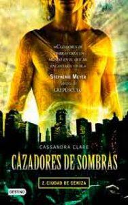 Ciudad de ceniza, Cassandra Clare
