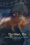 The Giant, War: Ballad of the Bones (Children All), The Somalian and other poems