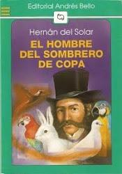 EL HOMBRE DEL SOMBRERO DE COPA--Hernan del Solar