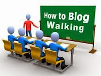 Cara Blogwalking Yang Baik Dan Efektif Untuk Meningkatkan Pengunjung Setia Blog
