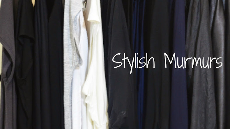 Stylish Murmurs