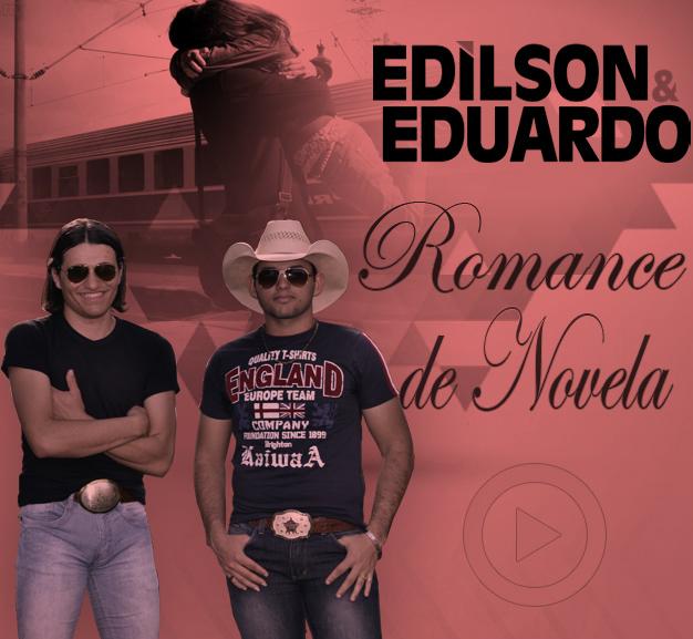 Download Edilson e Eduardo – Romance de Novela Mp3