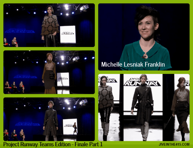 TV Talk - Project Runway Teams Edition Finale Part 1 - fashion designer Michelle Lesniak Franklin and her 3 looks