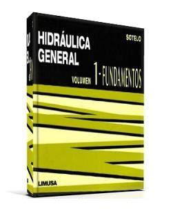 http://2.bp.blogspot.com/-dZLK5qUI56M/TraCchiPvWI/AAAAAAAAA7Q/rJli_dCTK30/s400/Hidraulica%2BGeneral%2BVol.%2B1%2B-%2BGilberto%2BSotelo%2BDavila.JPG