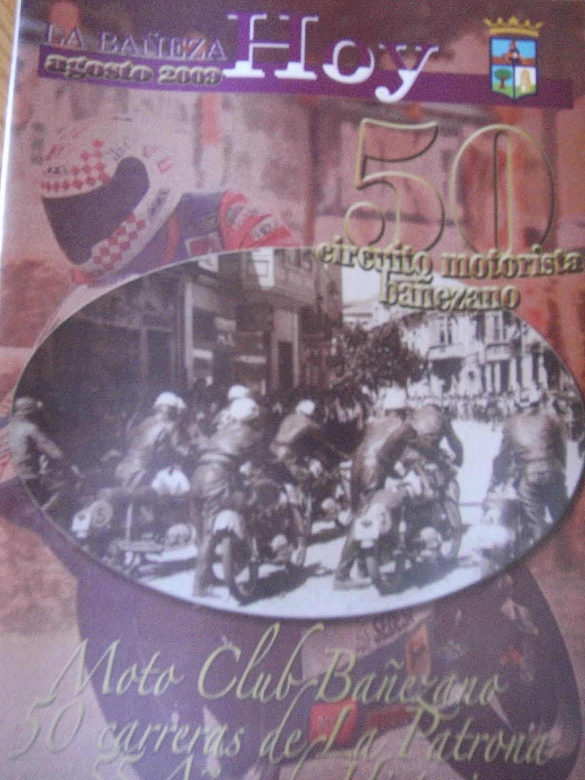 ULTIMOS 4 EJEMPLARES IRREPRODUCIBLE E INEDITABLE (fotocopia) Historia del Moto Club bañezano