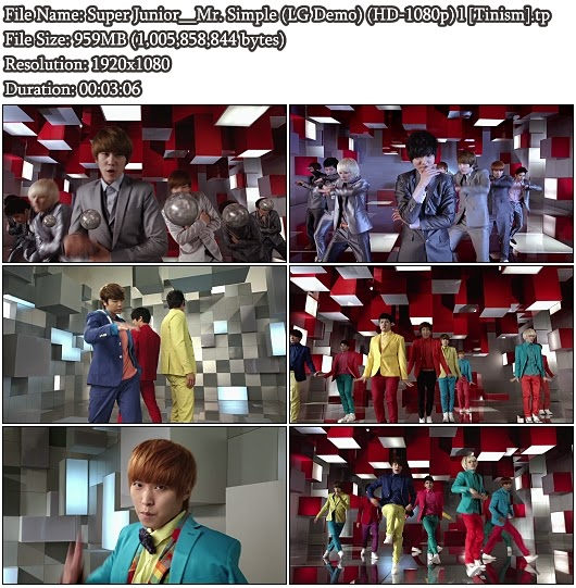 Download MV Super Junior - Mr. Simple (2D For 3D Version) (LG 2D Demo Bluray Full HD 1080p)