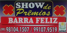 SHOW DE PRÊMIOS BARRA FELIZ