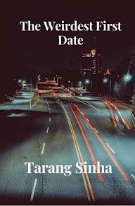 The Weirdest First Date