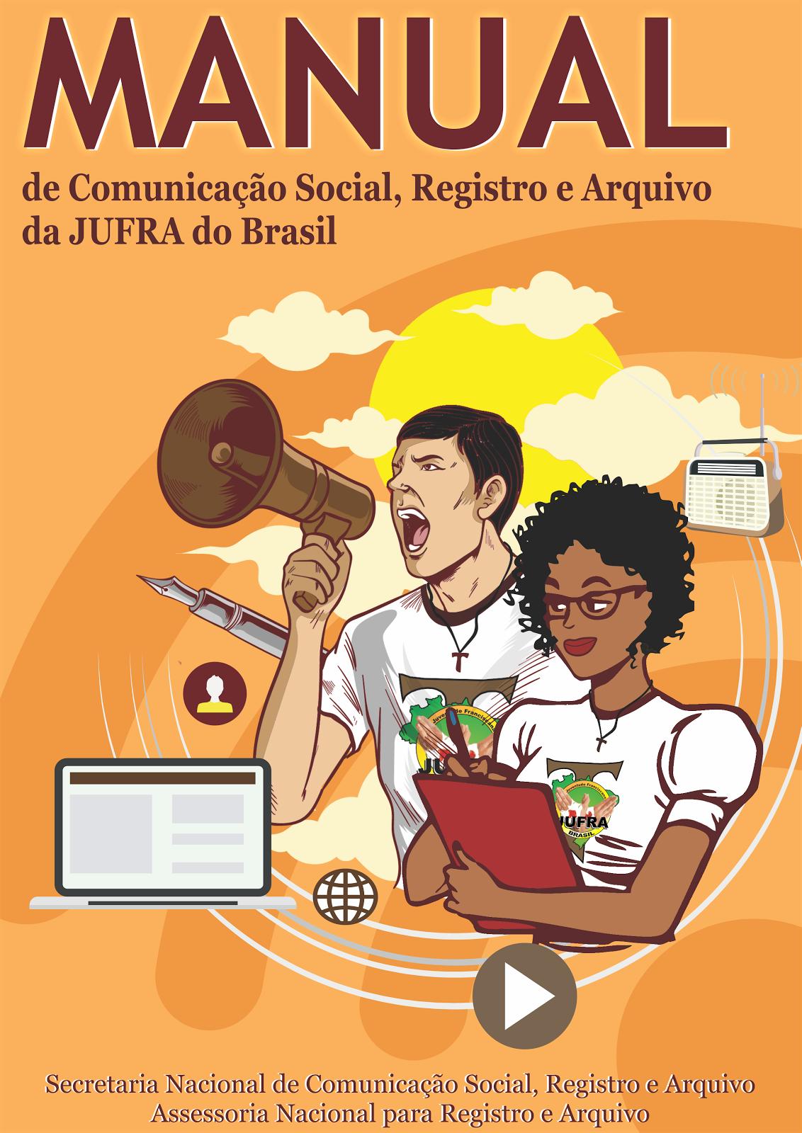 MANUAL DE COMUNICAÇÃO SOCIAL, REGISTRO E ARQUIVO