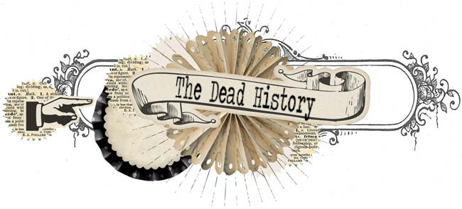 The Dead History