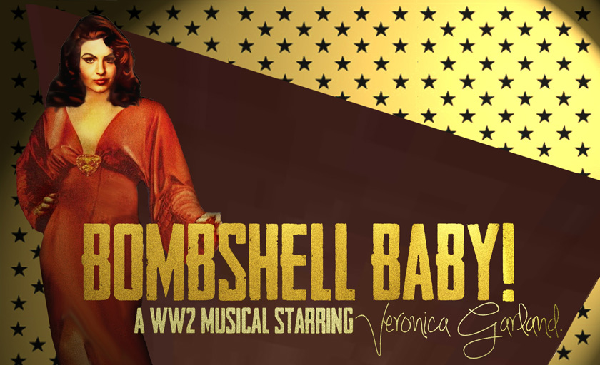 Bombshell Baby: The Musical
