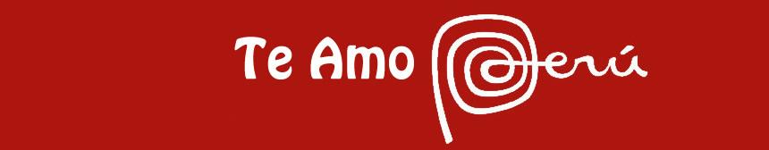 Te Amo Perú