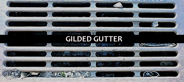 Gilded Gutter