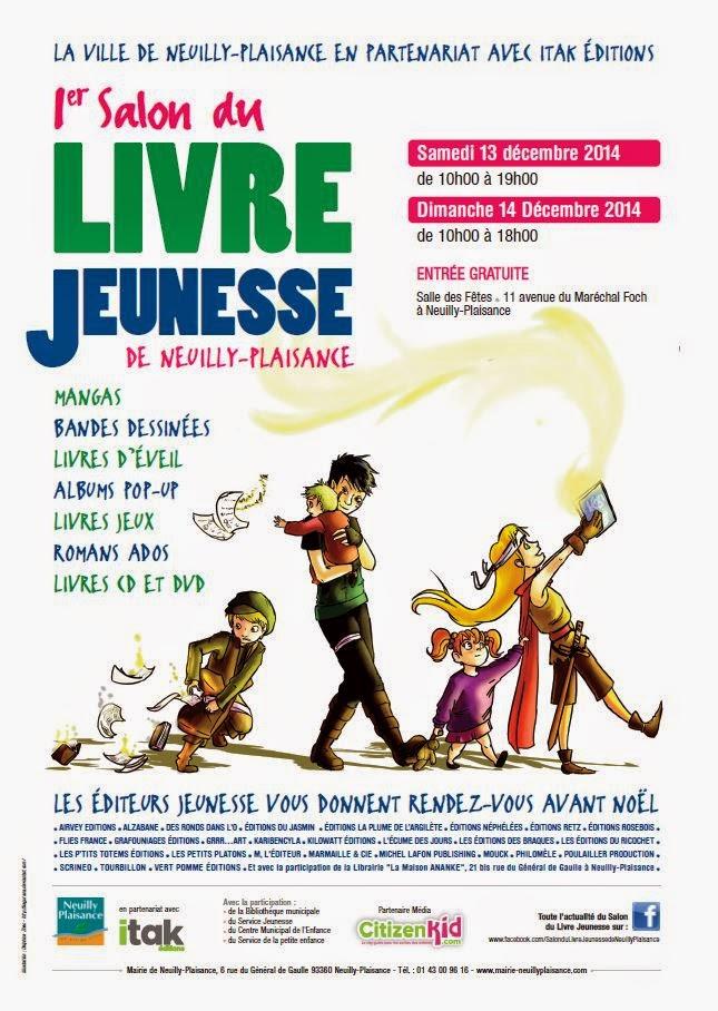 1er Salon du Livre jeunesse de Neuilly-Plaisance - 13 et 14 décembre 2014 (+ d'infos)