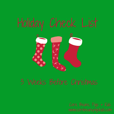 Holiday Check List - 3 Weeks Before Christmas